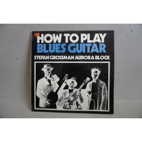 LP - Stefan Grossman / Aurora Block - How to play Blues Guitar